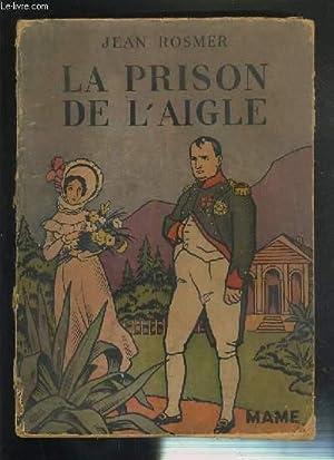 LA PRISON DE L'AIGLE - SERIE 14 - N°1421: ROSMER JEAN