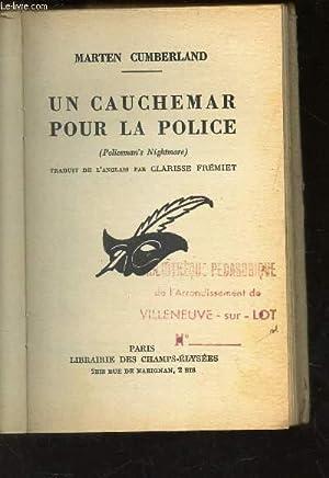 UN CAUCHEMAR POUR LA POLICE: PIGASSE ALBERT