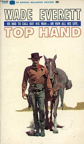 TOP HAND: EVERETT WADE