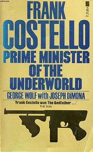 FRANK COSTELLO, PRIME MINISTER OF THE UNDERWORLD: WOLF Georg, DiMONA