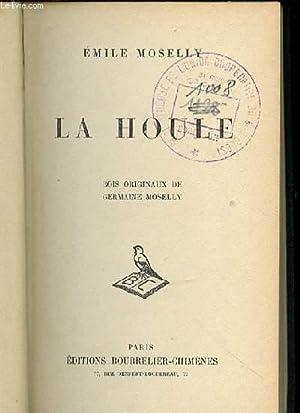 LA HOULE.: MOSELLY EMILE