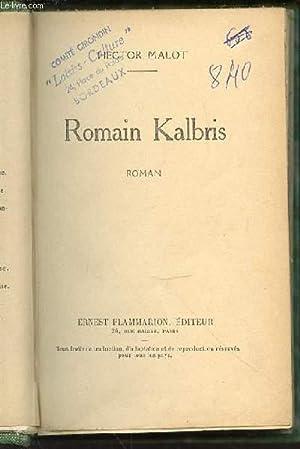 ROMAIN KALBRIS.: MALOT HECTOR