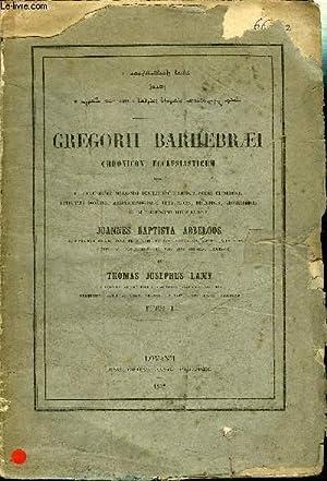 BARHEBRAEI GREGORII - CHRONICON ECCLESIASTICUM TOMUS 1: ABBELOOS J. B.