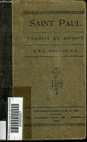 SAINT PAUL - TRADUIT ET ANNOTE: LEMONNYER R. P. A.