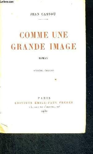 COMME UNE GRANDE IMAGE - 11E EDITION: CASSOU JEAN