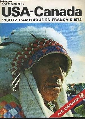 VACANCES USA-CANADA - VISITEZ L'AMERIQUE EN FRANCAIS 1972: COLLECTIF