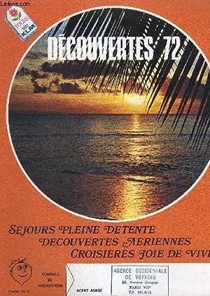 DECOUVERTES 72 - SEJOURS PLEINE DETENTE - DECOUVERTES AERIENNES - CROISIERES JOIE DE VIVRE: ...
