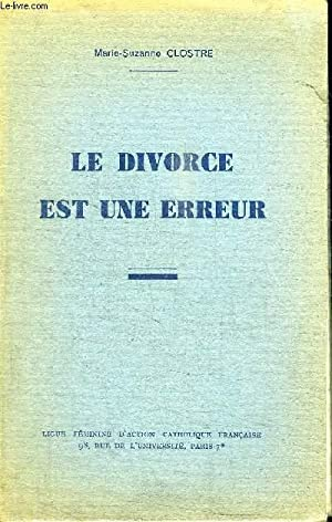 LE DIVORCE EST UNE ERREUR: CLOSTRE MARIE-SUZANNE