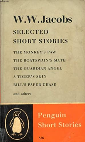 SELECTED SHORT STORIES (The Monkey's Paw, The: JACOBS W. W.