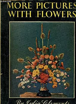 MORE PICTURES WITH FLOWERS.: CLEMENTS JULIA