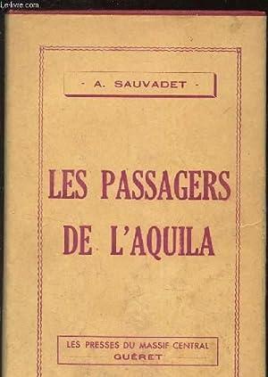LES PASSAGERS DE L'AQUILA.: SAUVADET A.