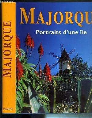 MAJORQUE - PORTRAITS D'UNE ILE: HAMMER EDDA - OLIVER TONINA - SCHAUHOFF FRANK