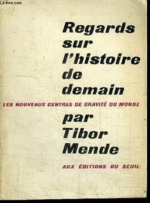 REGARDS SUR L'HISTOIRE DE DEMAIN: MENDE TIBOR