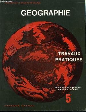 GEOGRAPHIE - TRAVAUX PRATIQUES - 5e: COLLECTIF