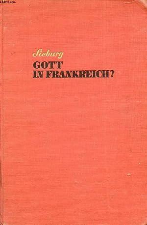 GOTT IN FRANKREICH ?, EIN VERSUCH: SIEBURG Friedrich