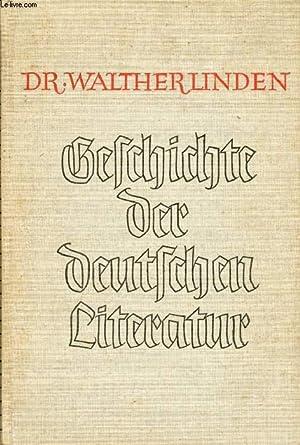 GESCHICHTE DER DEUTSCHEN LITERATUR, Von den Anfängen bis zur Gegenwart: LINDEN WALTHER