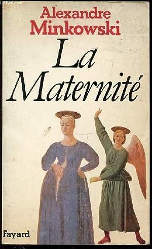 LA MATERNITE.: MINKOWSKI ALEXANDRE