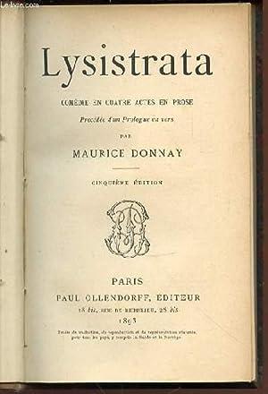 LYSISTRATA : COMEDIE EN QUATRE ACTES EN: DONNAY MAURICE