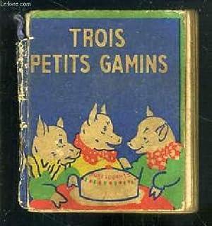 TROIS PETITS GAMINS / COLLECTION LES PETITS LIVRES: COLLECTIF
