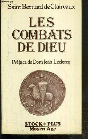 LES COMBATS DE DIEU / COLLECTION MOYEN AGE: SAINT BERNARD DE CLAIRVAUX