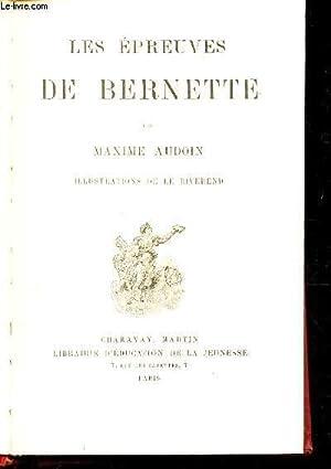 LES EPREUVES DE BERNETTE: AUDOIN MAXIME