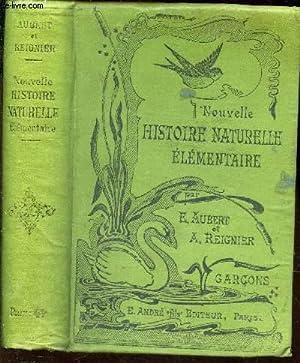 NOUVELLE HISTOIRE NATURELLE ELEMENTAIRE - GARCONS.: AUBERT E. / REIGNIER A.