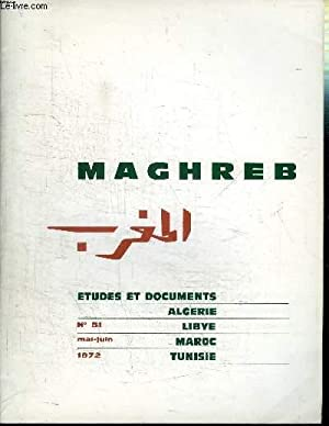 MAGHREB N°51 - Trafic commercial des ports maghrébins, l'accord soviéto-libyen du 4 mars 1972, ...
