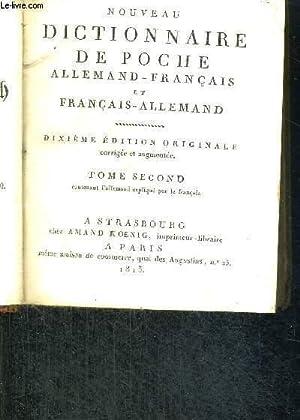 NOUVEAU DICTIONNAIRE DE POCHE ALLEMAND-FRANCAIS ET FRANCAIS-ALLEMAND - 2EME EDITION ORIGINALE - ...