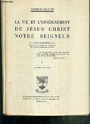 LA VIE ET L'ENSEIGNEMENT DE JESUS CHRIST NOTRE SEIGNEUR - TOME I - 10eme EDITION / ...
