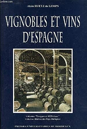 VIGNOBLES ET VINS D'ESPAGNE.: HUETZ DE LEMPS ALAIN