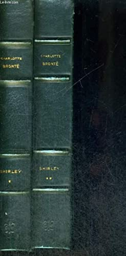 SHIRLEY - 2 VOLUMES - TOMES 1 ET 2: BRONTE CHARLOTTE