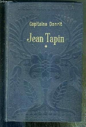 JEAN TAPIN - HISTOIRE D'UNE FAMILLE DE: DANRIT CAPITAINE