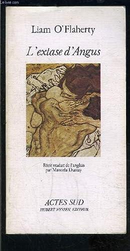 L EXTASE D ANGUS: O FLAHERTY LIAM.