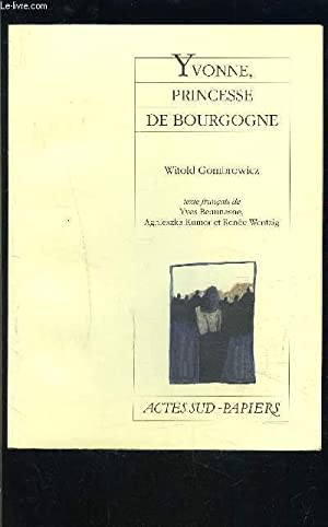 YVONNE PRINCESSE DE BOURGOGNE- COLLECTION PAPIERS: GOMBROWICZ WITOLD.