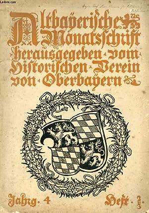 ALTBAYERISCHE MONATSSCHRIFT, IV JAHRGANG, HEFT 2.-3., 1903: COLLECTIF