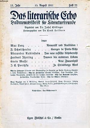 DAS LITERARISCHE ECHO, HALBMONATSSCHRIFT FÜR LITERATURFREUNDE, 13. JAHRGANG, HEFT 22, AUG. ...