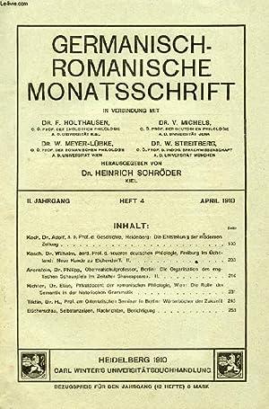GERMANISCH-ROMANISCHE MONATSSCHRIFT, II. JAHRGANG, HEFT 4, APRIL 1910 (Inhalt: Koch, Dr. Adolf, a. ...