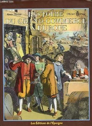 HISTOIRE DU GRAND COMMERCE EN EUROPE.: PLESSIS ALAIN & FEIERTAG OLIVIER