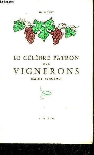 LE CELEBRE PATRON DES VIGNERONS (SAINT VINCENT).: D.MABIT