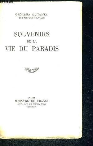 SOUVENIRS DE LA VIE DU PARADIS - EXAMPLAIRE N°804: DUHAMEL GEORGES