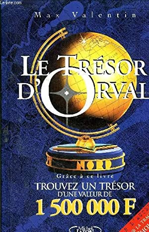 LE TRESOR D'ORVAL: VALENTIN MAX