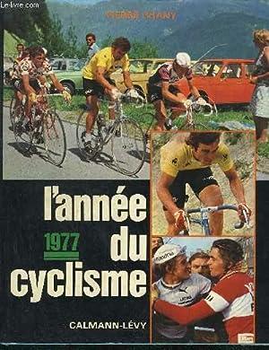 1977 L'ANNEE DU CYSCLISME: CHANY P.