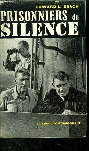 PRISONNIERS DU SILENCE: BEACH Edward L.