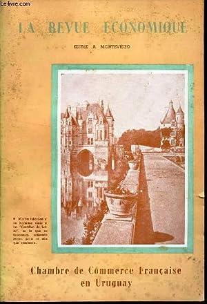 CHAMBRE DE COMMERCE FRANCAISE EN URUGUAY / N°s 1085- 1086 DE LA LA REVUE ECONOMIQUE: ...