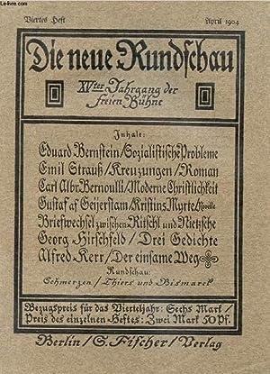 DIE NEUE RUNDSCHAU, JAHRGANG XV, HEFT 4, APRIL 1904 (Inhalt: Ed. Bernstein, SozialistischeSysteme. ...
