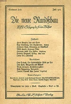 DIE NEUE RUNDSCHAU, JAHRGANG XXIV, HEFT 7, JULI 1913 (Inhalt: H. Bergson, Leib und Seele. A. ...