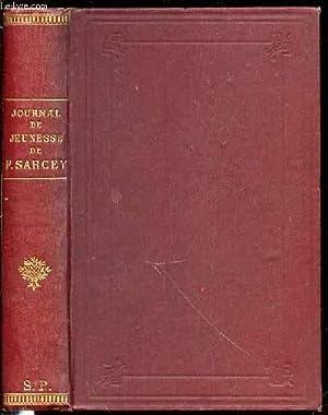 JOURNAL DE JEUNESSE DE FRANCISQUE SARCEY (1839-1857) - SUIVI D'UN CHOIX DE CHRONIQUES (FAGOTS,...