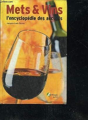 METS & VINS L'ENCYCLOPEDIE DES ACCORDS.: DELPAL JACQUES LOUIS