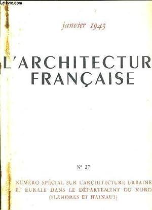 L'ARCHITECTURE FRANCAISE - JANVIER 1943 - N°27 - NUMERO SPECIAL SUR L'ARCHITECTURE ...