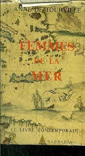 FEMMES DE LA MER: DE TOURVILLE ANNE
